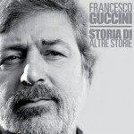 Francesco Guccini - Storia di altre storie