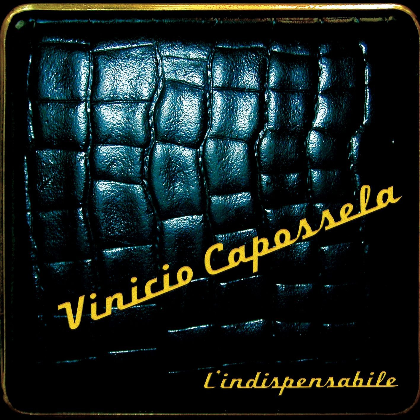 Vinicio Capossela - L'indispensabile