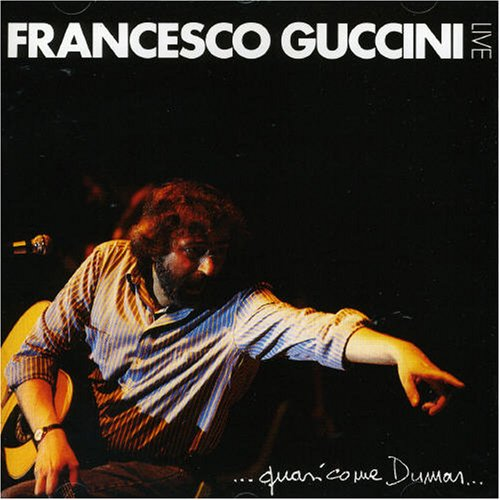 Francesco Guccini - Quasi come Dumas